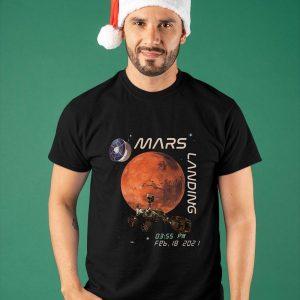 Mars Landing Feb 18 2021 Shirt