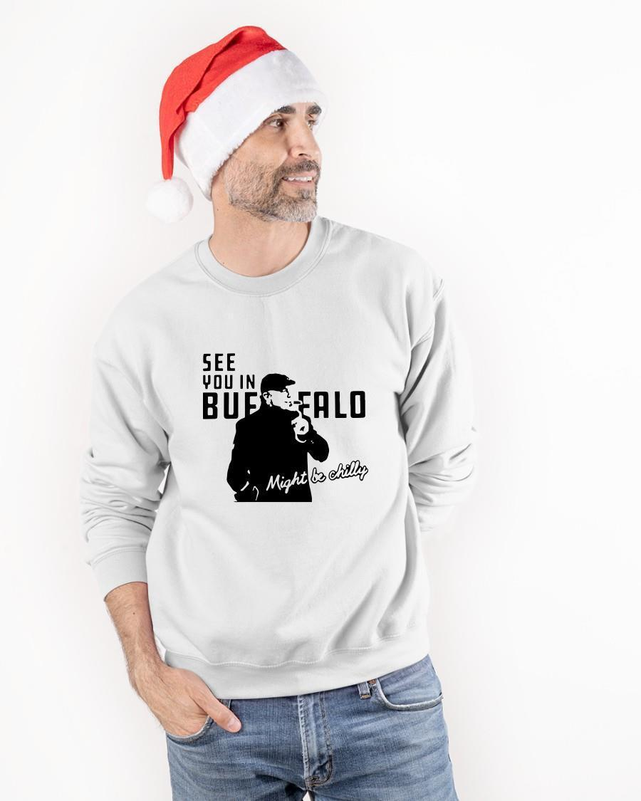 Might Be Chilly See You In Buffalo Sweater