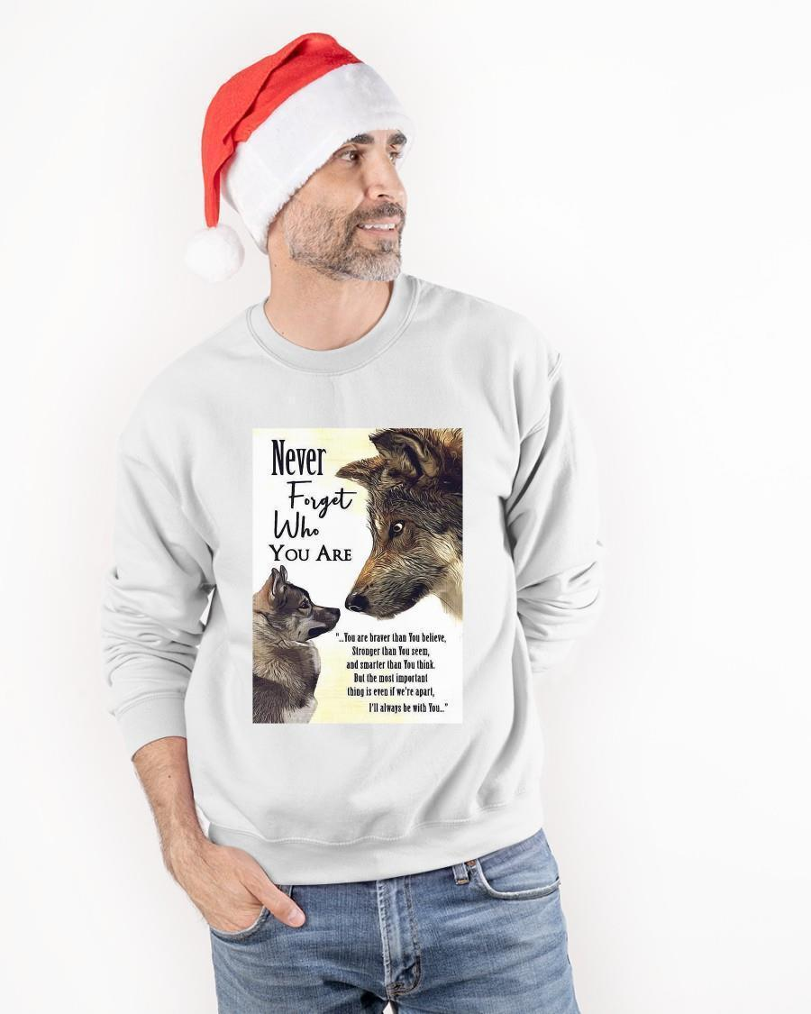 Never Forget Who You Are You Are Braver Than You Believe German Shepherd Sweater