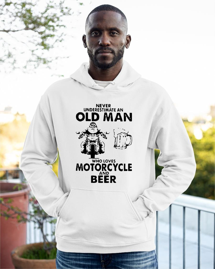 Never Underestimate An Old Man Who Loves Motorcycle And Beer Hoodie