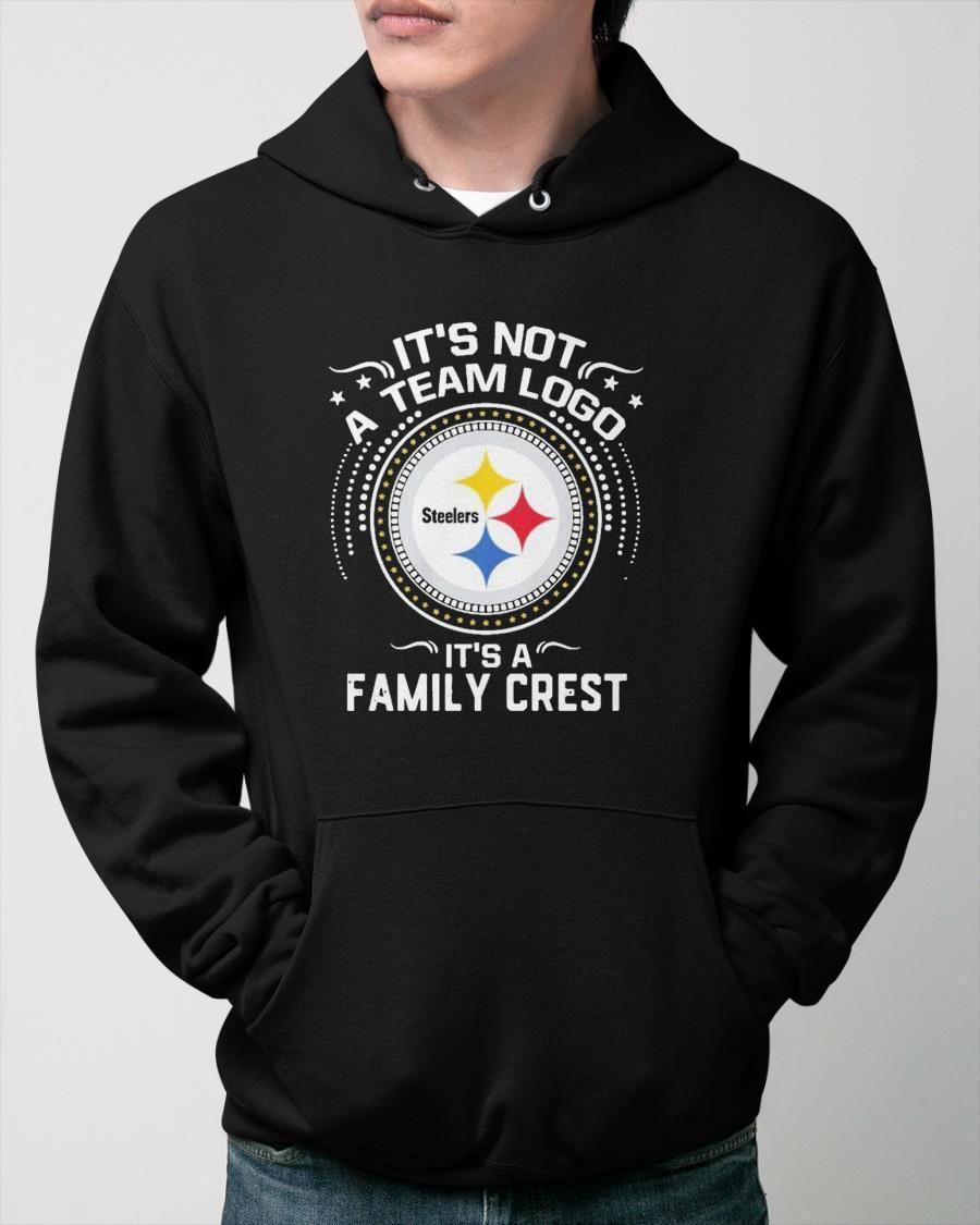 Steelers It's Not A Team Logo It's A Family Crest Hoodie
