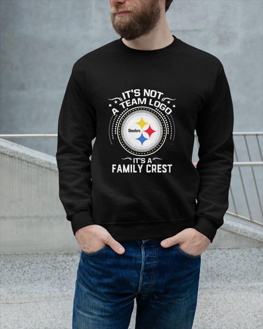 Steelers It's Not A Team Logo It's A Family Crest Longsleeve