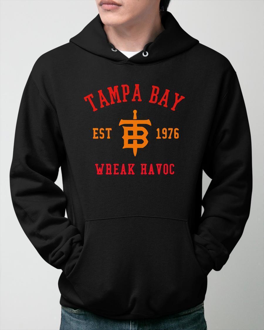 Tampa Bay Est 1976 Wreak Havoc Hoodie