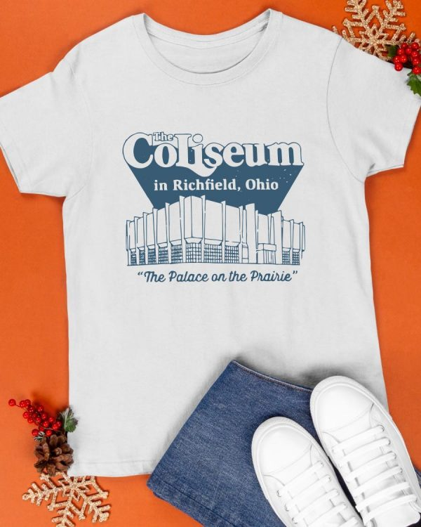 The Coliseum In Richfield Ohio The Palace On The Prairie Shirt