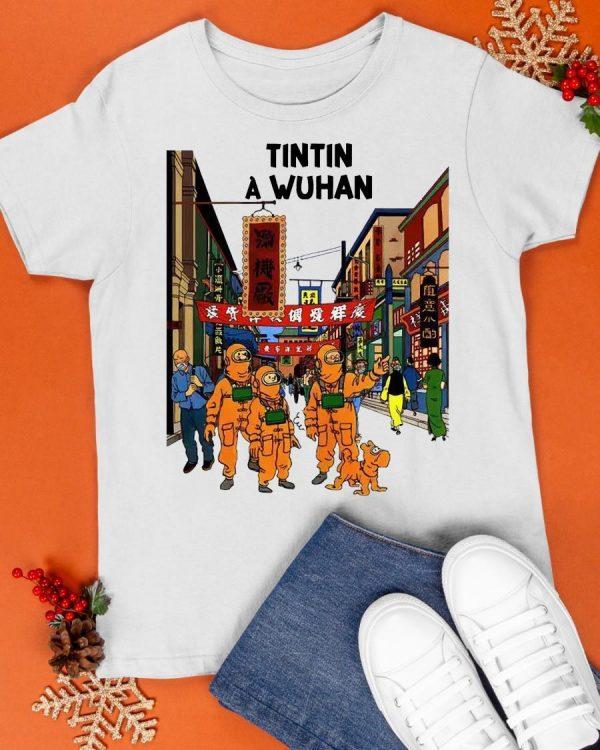 Tintin In Wuhan Shirt
