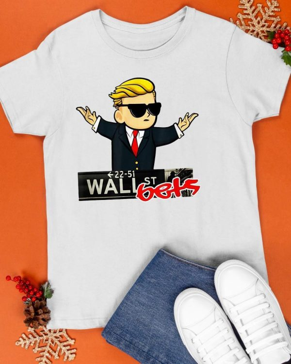 Trump 22 51 Wall St Bets Shirt