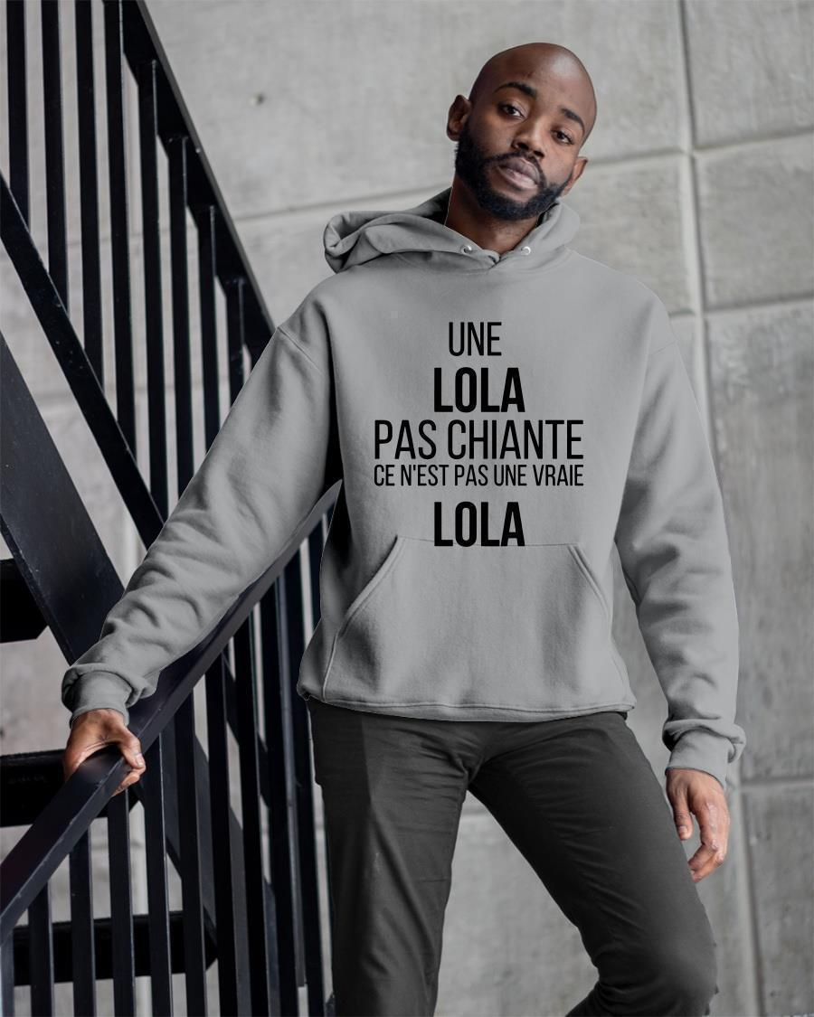 Une Lola Pas Chiante Ce N'est Pas Une Vraie Lola Hoodie