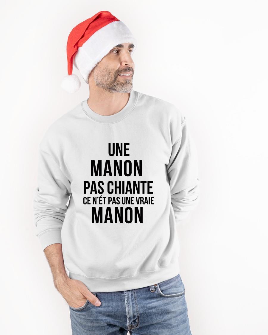 Une Manon Pas Chiante Ce N'est Pas Une Vraie Manon Longsleeve