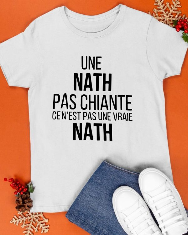Une Nath Pas Chiante Ce N'est Pas Une Vraie Nath Shirt
