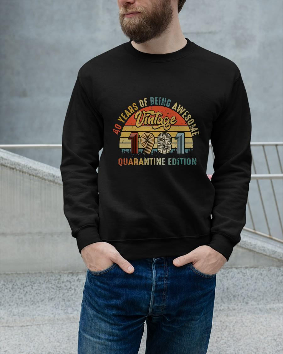 Vintage 1981 40 Years Of Being Awesome Quarantine Edition Longsleeve