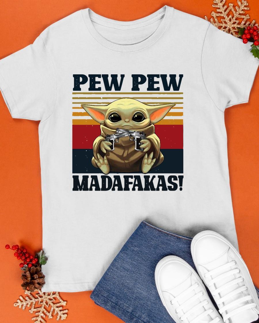 Vintage Baby Yoda Pew Pew Madafakas Shirt
