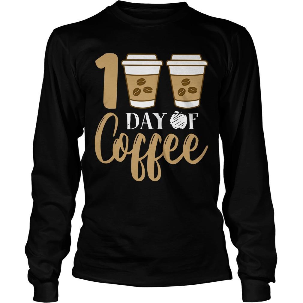 100 Days Of Coffee Longsleeve
