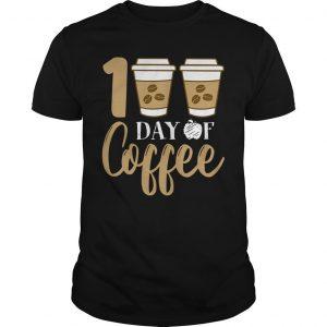 100 Days Of Coffee Shirt