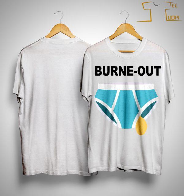 Burne Out Shirt