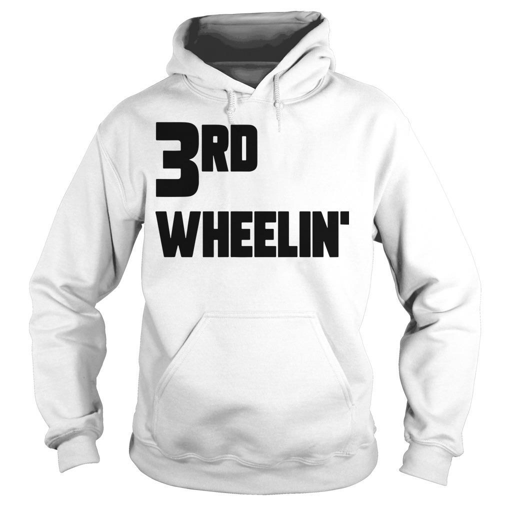 3rd Wheelin' Hoodie