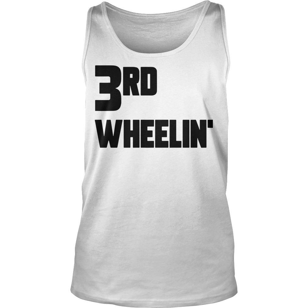 3rd Wheelin' Tank Top