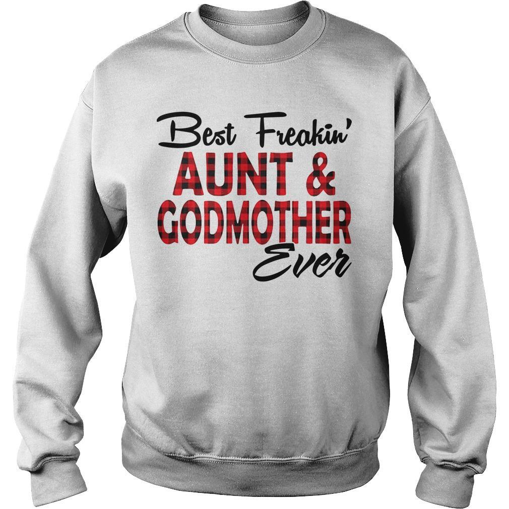 Best Freakin' Aunt And Godmother Ever Sweater