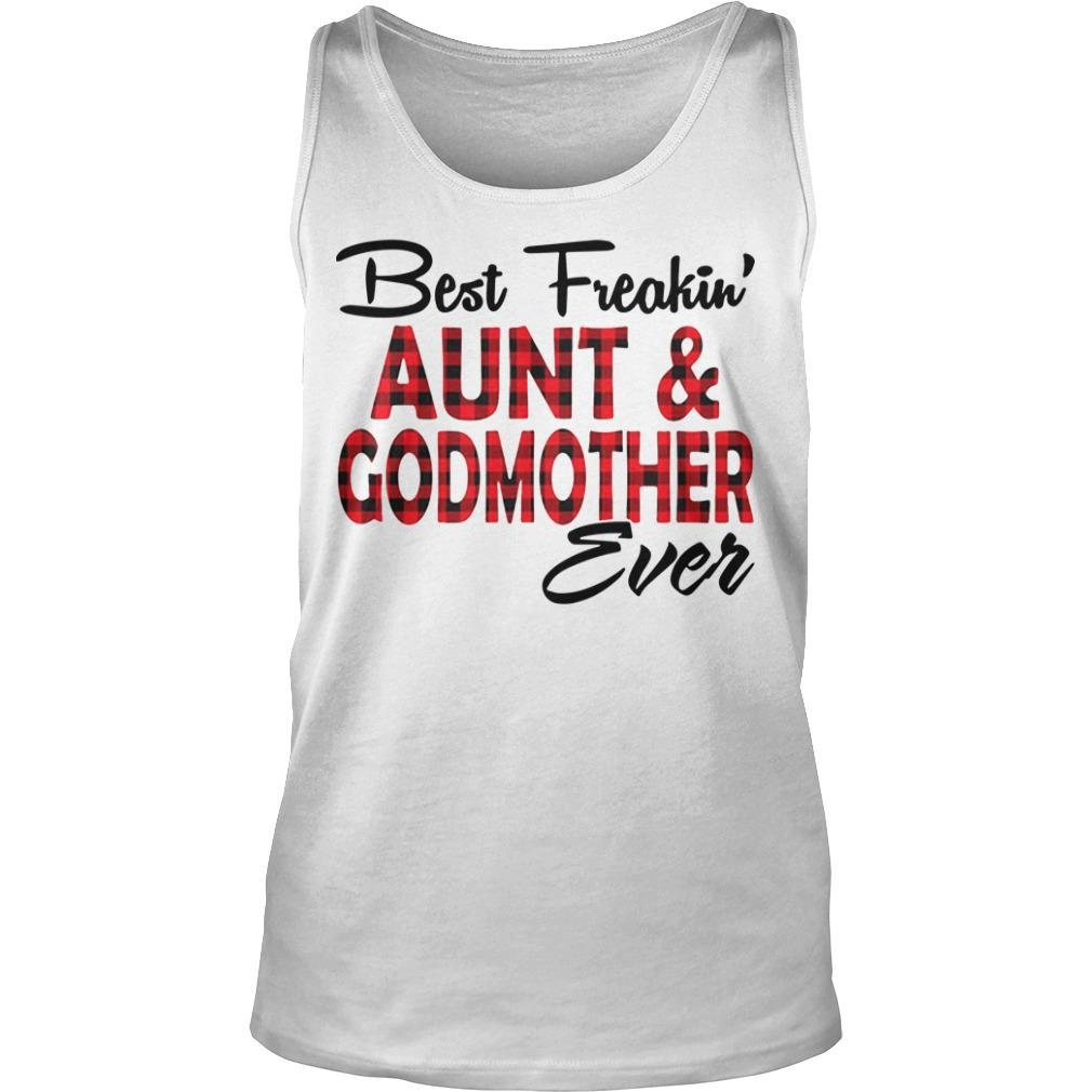 Best Freakin' Aunt And Godmother Ever Tank Top