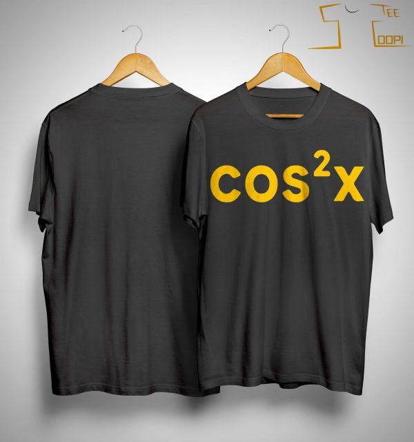 Cosx 2 Shirt