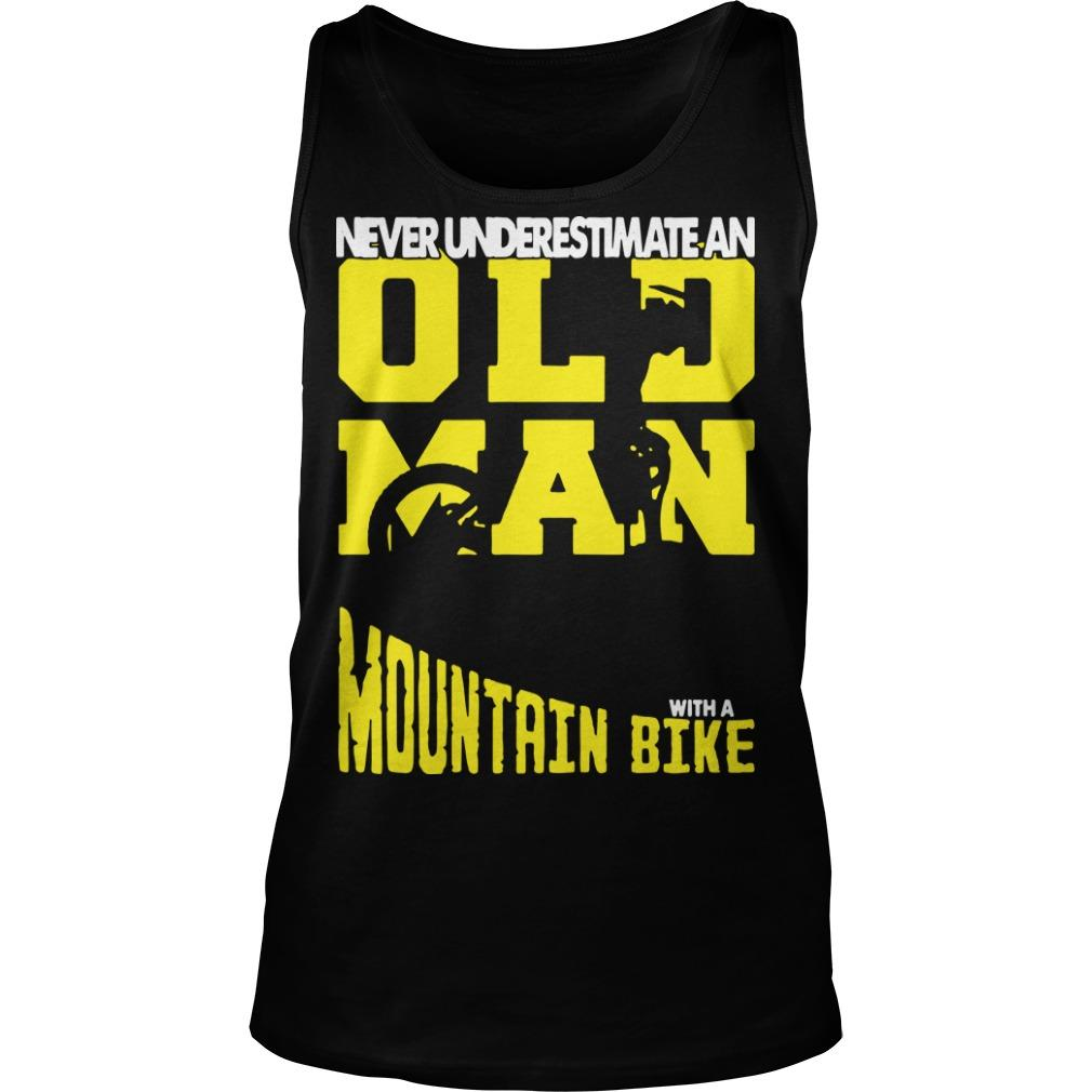 Never Underestimate An Old Man With A Mountain Bike Tank Top