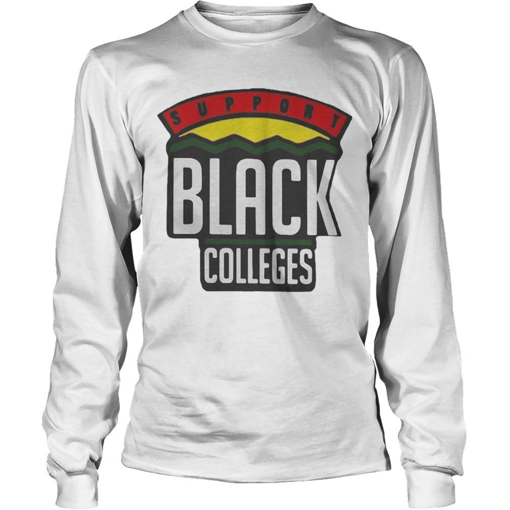Support Black Colleges Longsleeve