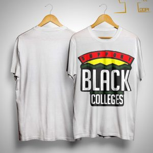 Support Black Colleges Shirt