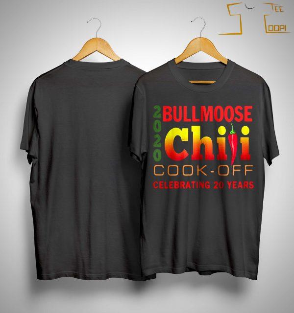 2020 Bullmoose Chili Cook Off Celebrating 20 Years Shirt