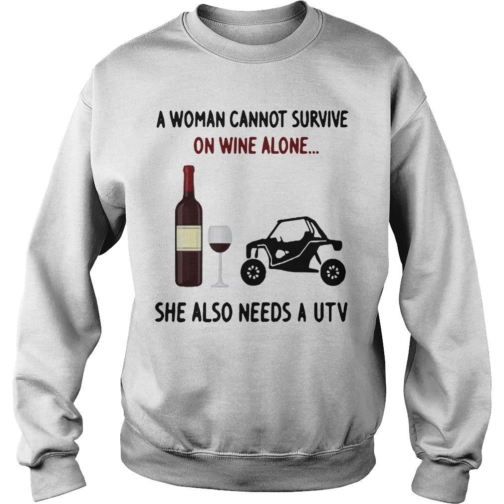A Woman Cannot Survive On Wine Alone She Also Needs A Utv Sweater