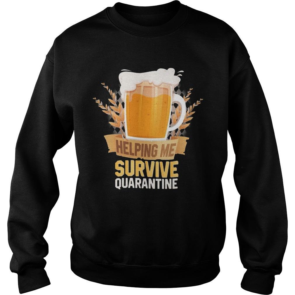 Beer Helping Me Survive Quarantine Sweater