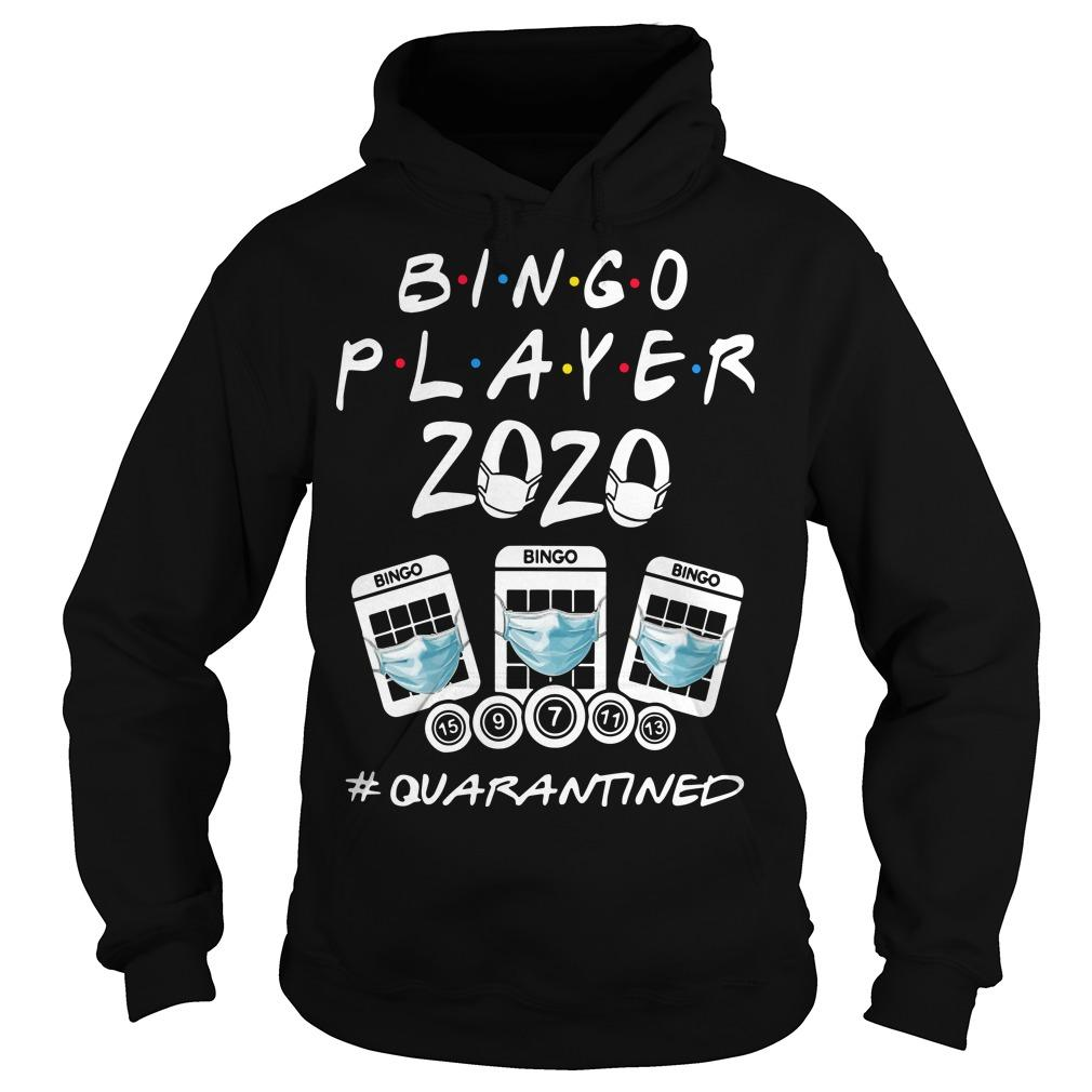 Bingo Player 2020 #quanrantined Hoodie