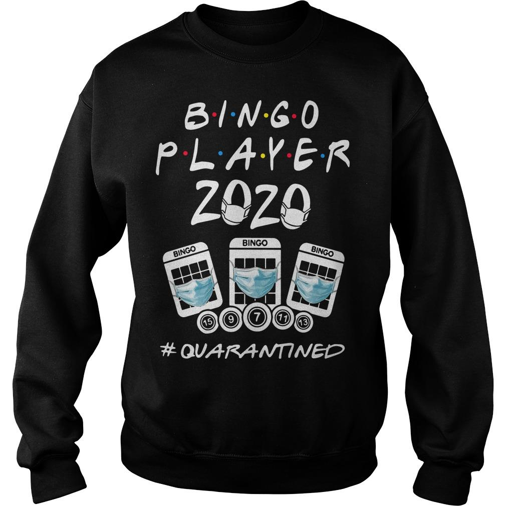 Bingo Player 2020 #quanrantined Sweater