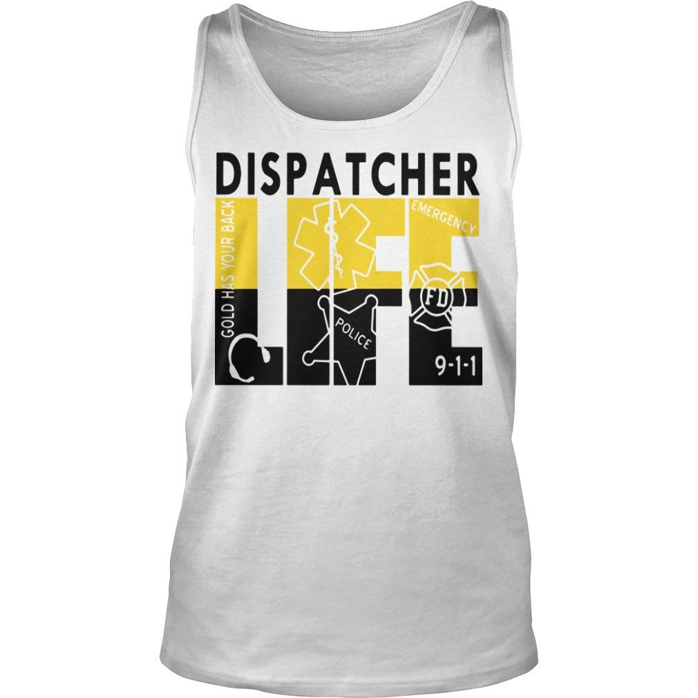 Dispatcher Life Tank Top