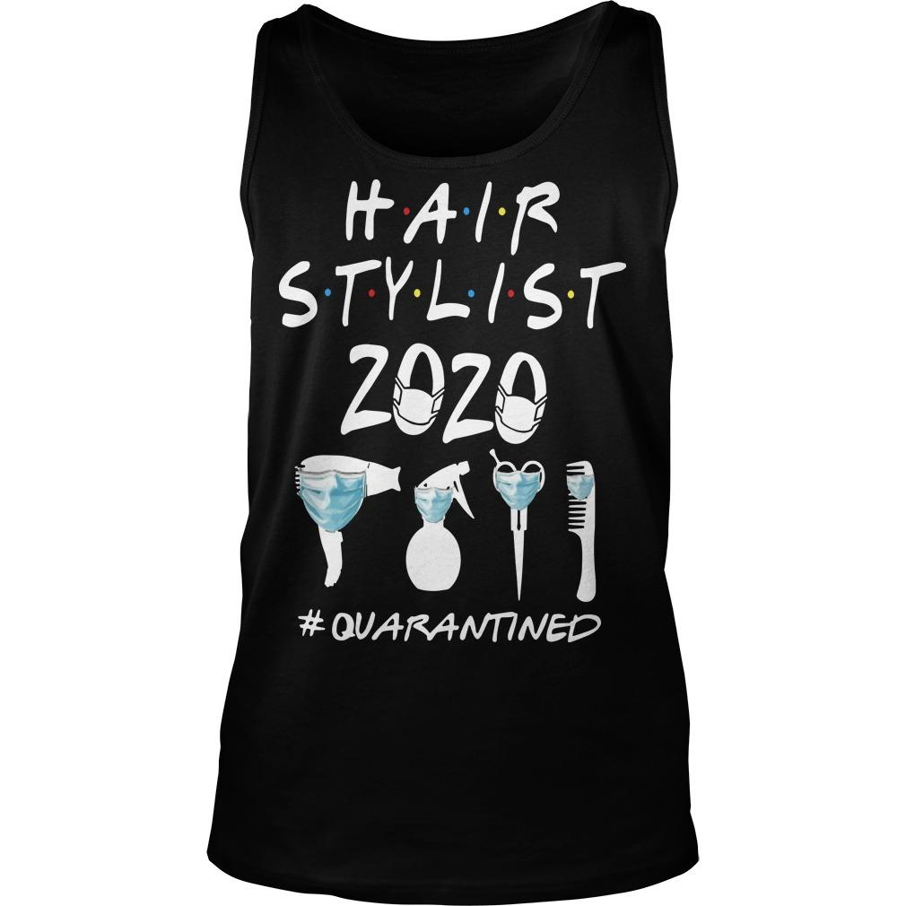 Hair Stylist 2020 #quarantined Tank Top