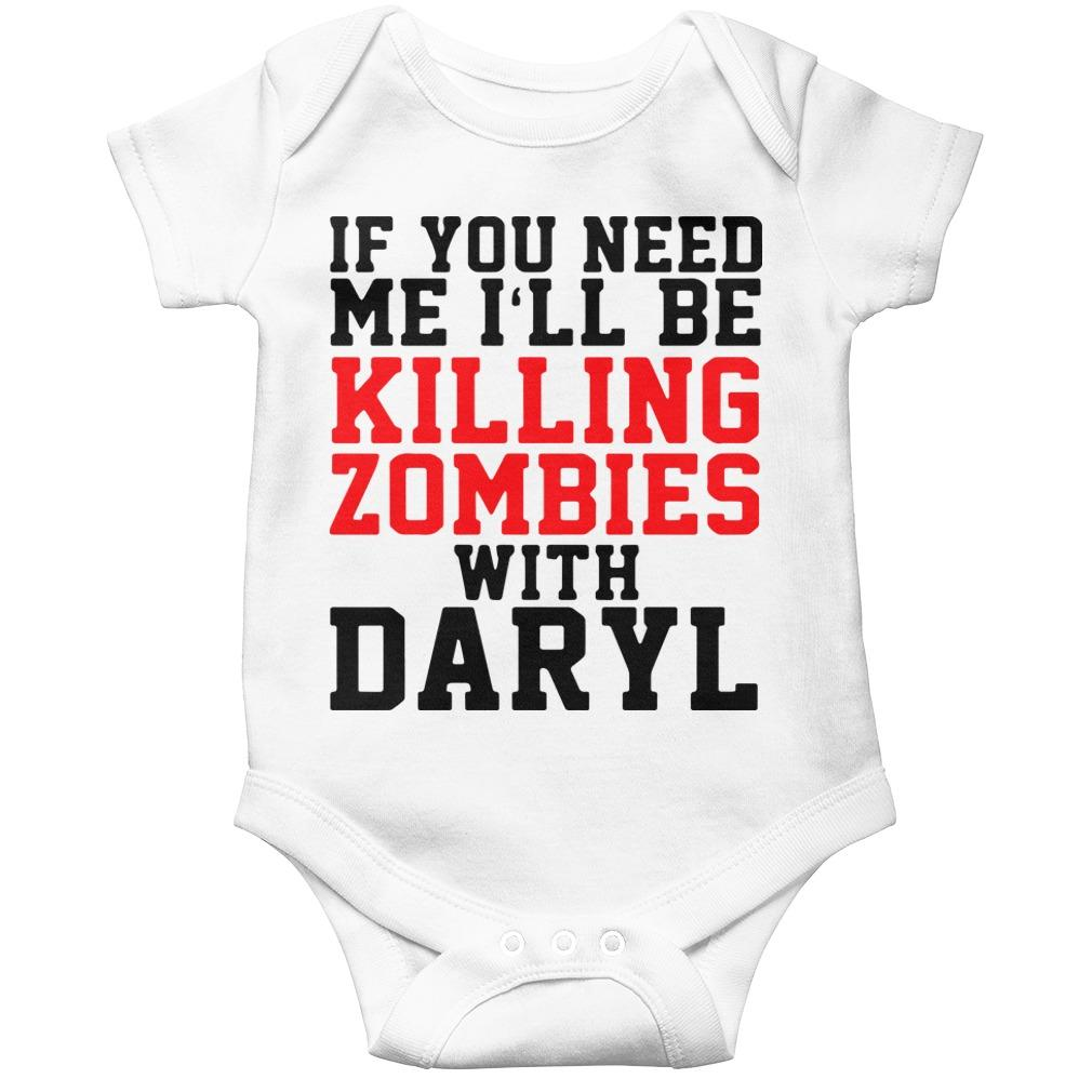 If You Need Me I'll Be Killing Zombies With Daryl Longsleeve