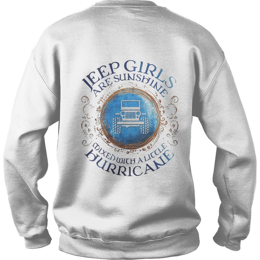 Jeep Girls Are Sunshine Mixed With A Little Hurricane Sweater
