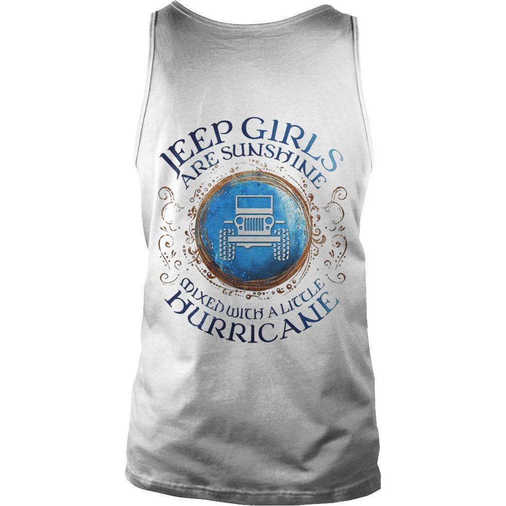 Jeep Girls Are Sunshine Mixed With A Little Hurricane Tank Top