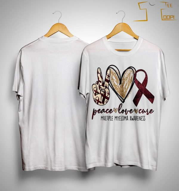 Peace Love Cure Multiple Myeloma Awareness Shirt