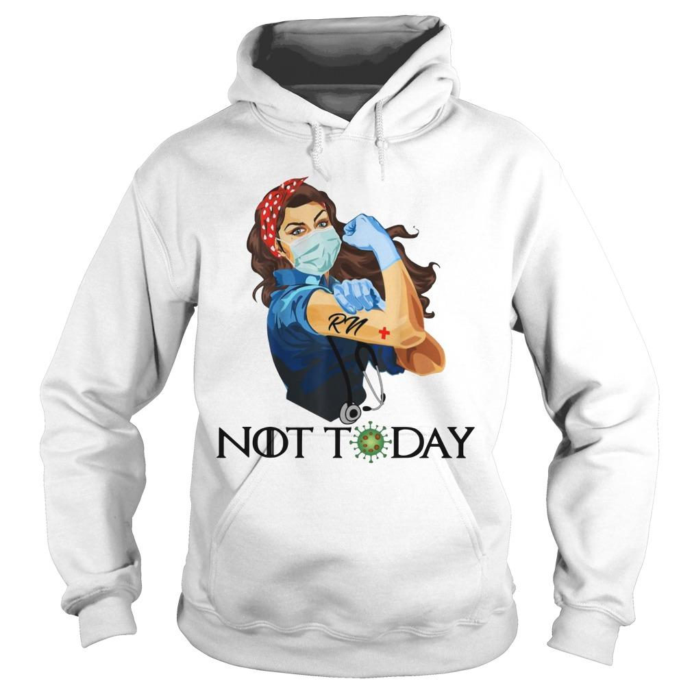 Strong Women Registered Nurse Not Today Hoodie