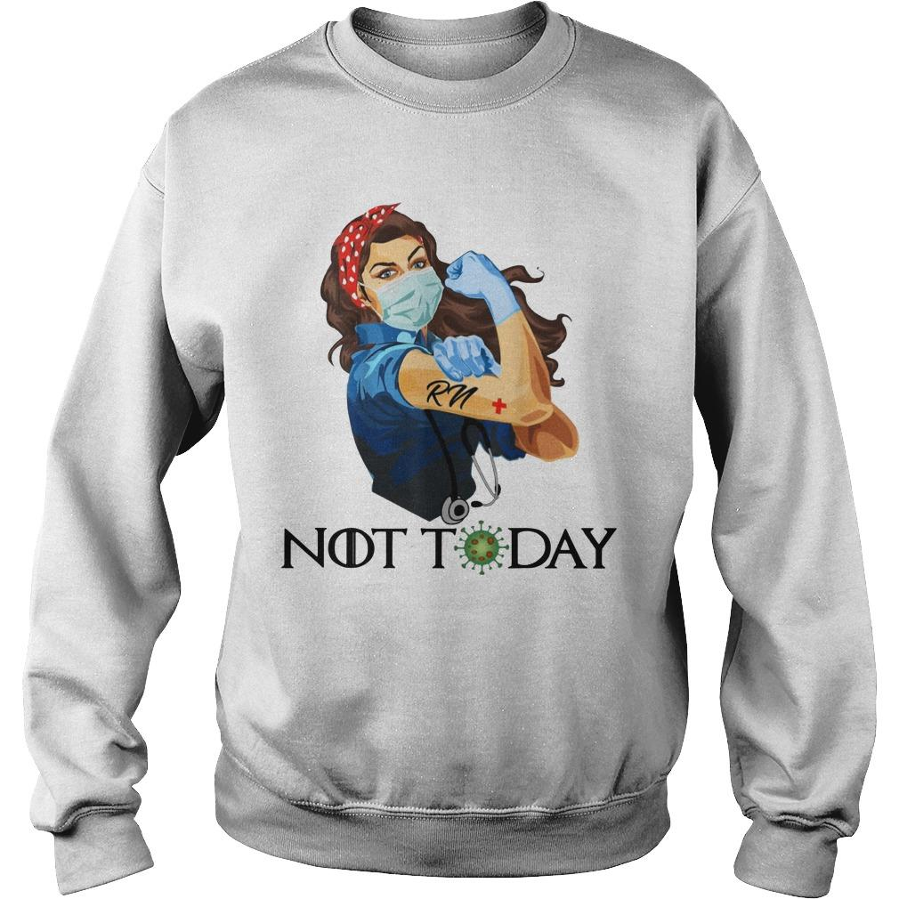 Strong Women Registered Nurse Not Today Sweater