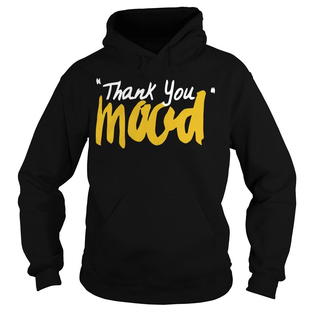 Thank You Mood Hoodie