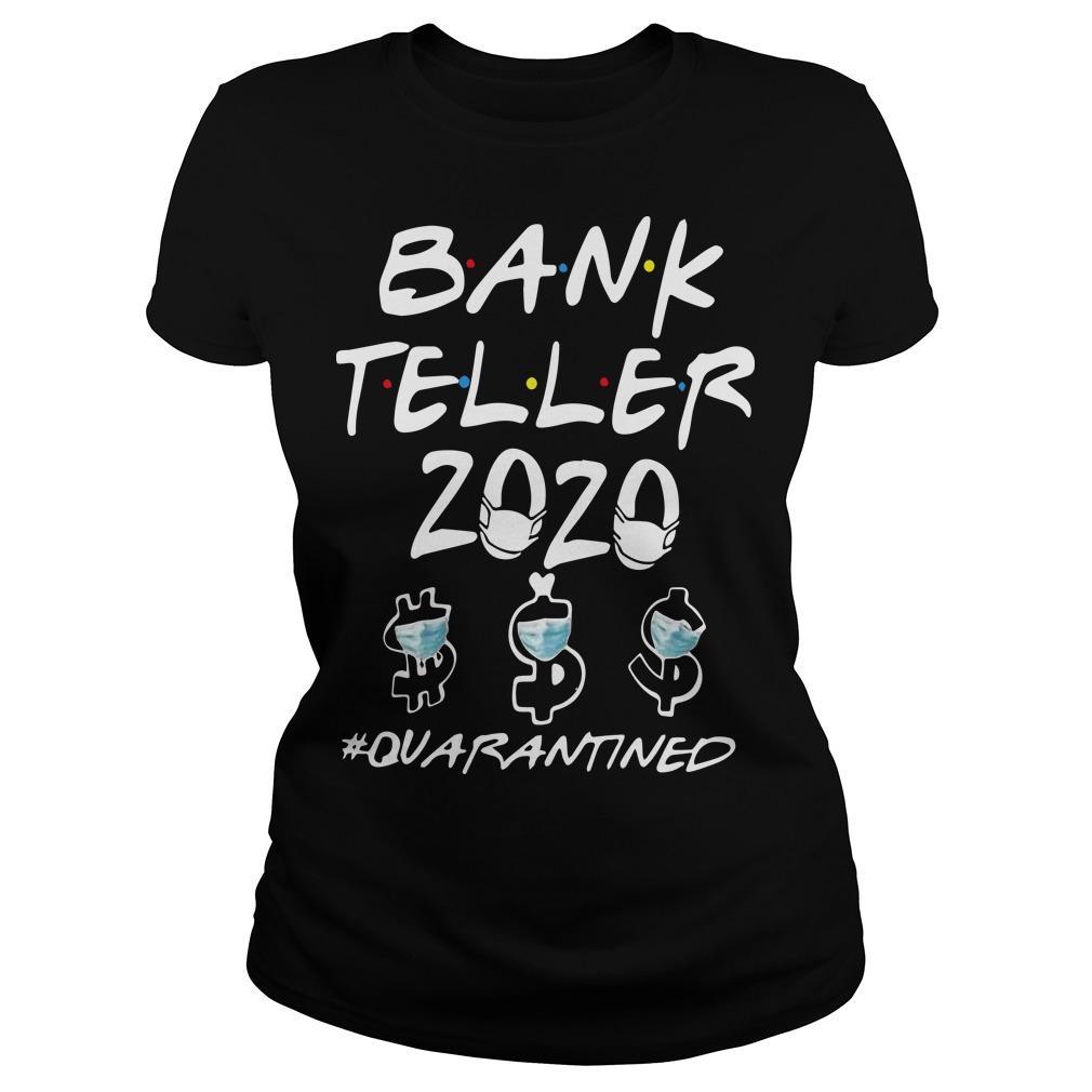 Bank Teller 2020 Quarantined Longsleeve