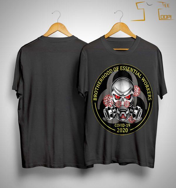 Brotherhood Of Essential Workers Covid 19 2020 Shirt