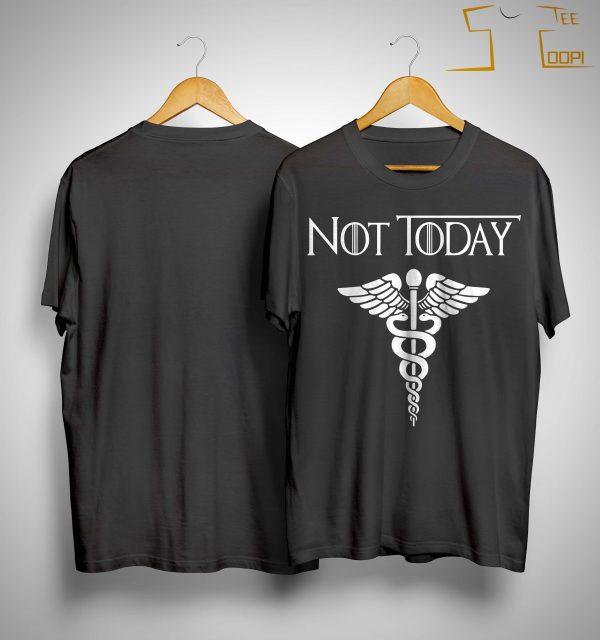 Caduceus Not Today Shirt