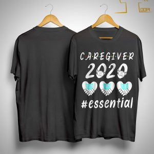 Caregiver 2020 Essential Shirt
