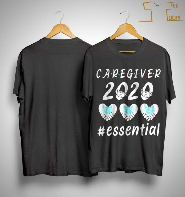 Caregiver 2020 Essential Shirt