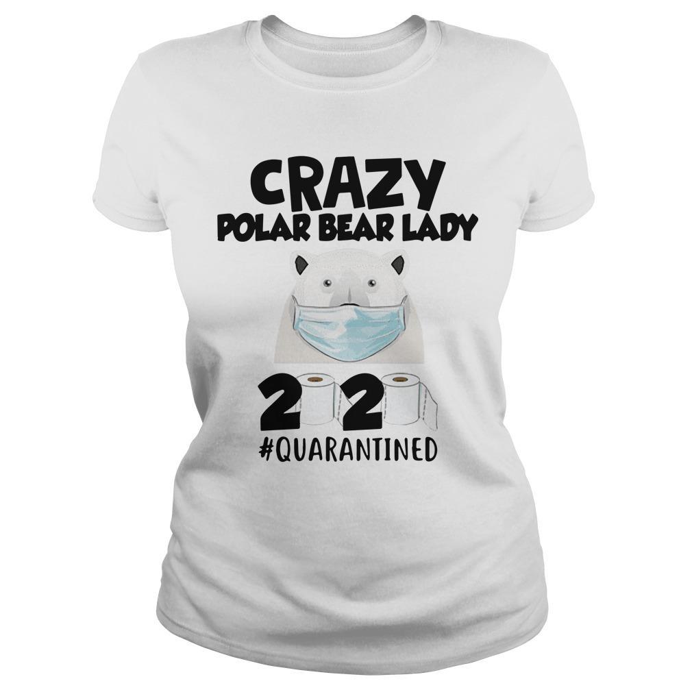 Crazy Polar Bear Lady 2020 Quarantined Longsleeve