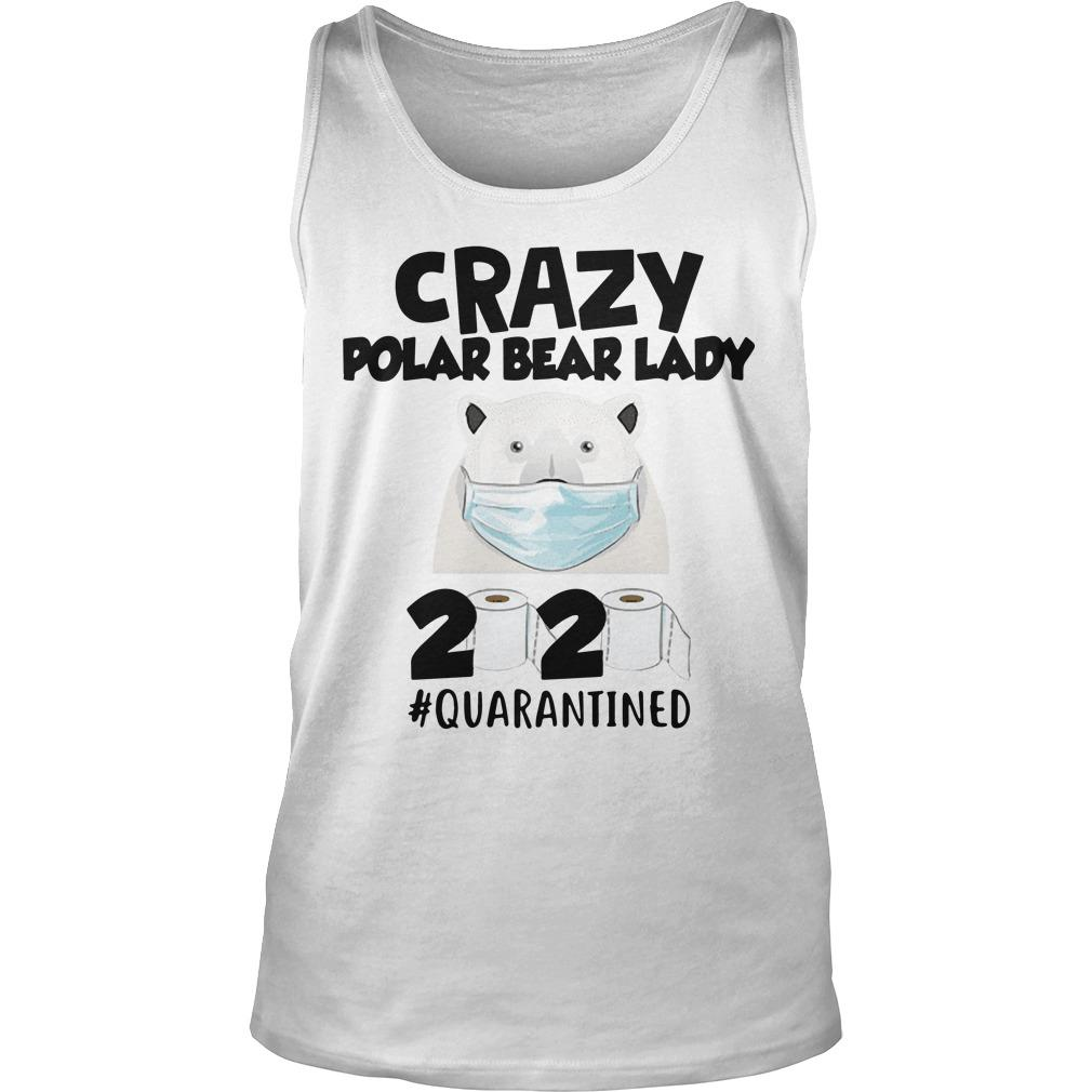 Crazy Polar Bear Lady 2020 Quarantined Tank Top