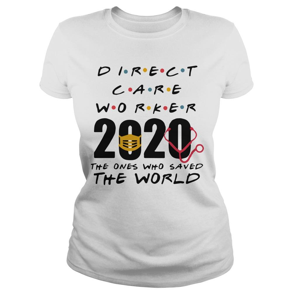Direct Care Worker 2020 The Ones Who Saved The World Longsleeve