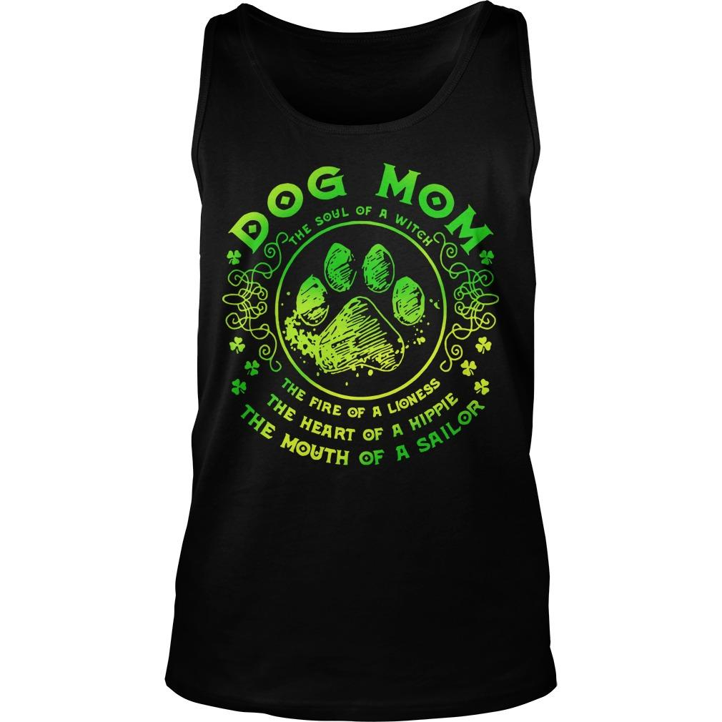Dog Mom The Soul Of A Witch The Fire Of A Lioness Tank Top