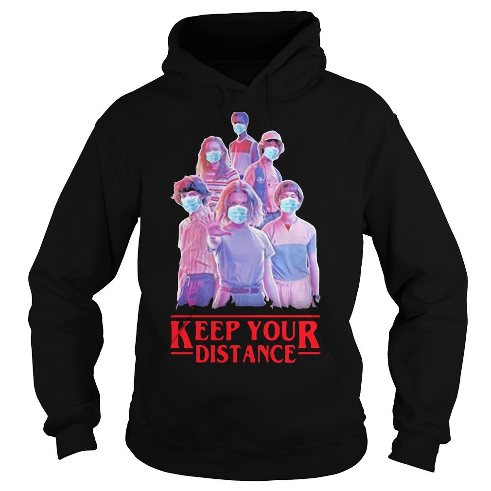 Eleven Mike Will Max Dustin Lucas Season Keep Your Distance Hoodie